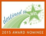 Destined to WIN Award Nominee 2015 Badge resized